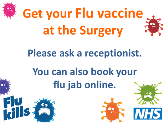 Get your flu vaccine at the surgery.
