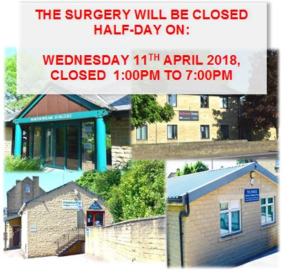 The Surgery will be closed half-day, on Wednesday 11th April 2018