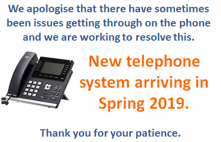 New telephone system arriving in the spring 2019.